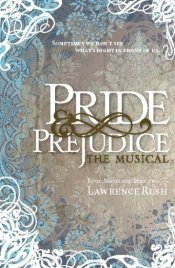 Pride & Prejudice - the Musical Poster